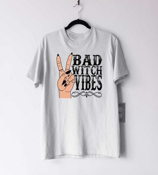 Bad Witch Vibes Halloween T Shirt