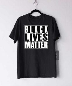 Black Lives Matter T Shirt