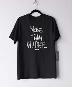More Than An Athlete T Shirt
