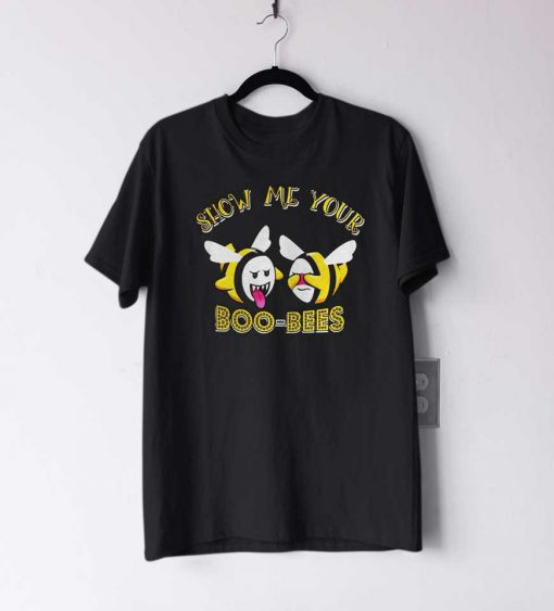 Show me your boo bees II T Shirt
