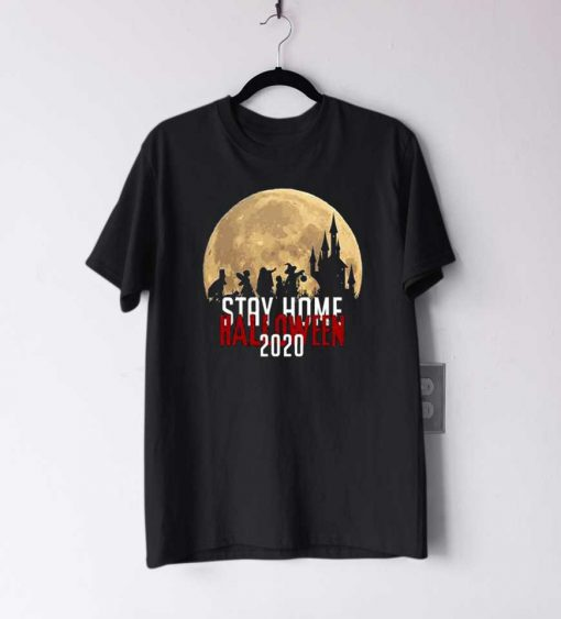 Stay Home Halloween T Shirt