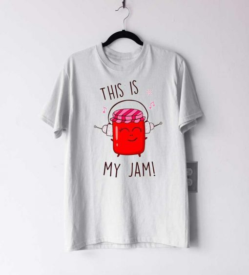 This is My Jam T Shirt