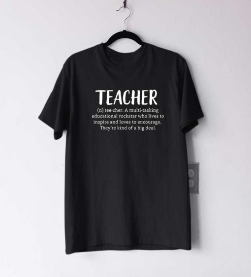 Teacher Definition T Shirt